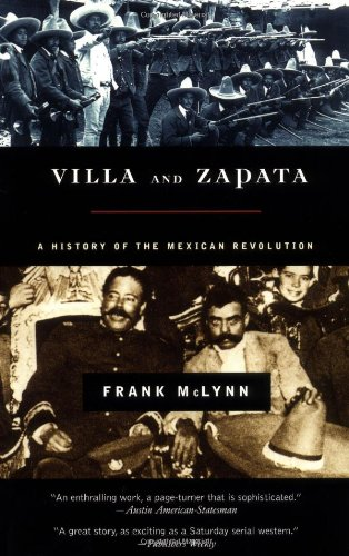 Villa and Zapata A Biography of the Mexican Revolution N/A edition cover
