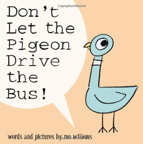 Don't Let the Pigeon Drive the Bus!   2003 9780786819881 Front Cover