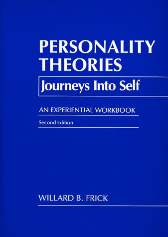 Personality Theories Journeys into Self - An Experiential Workbook 2nd (Revised) edition cover