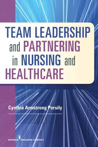 Team Leadership and Partnering in Nursing and Health Care   2014 edition cover