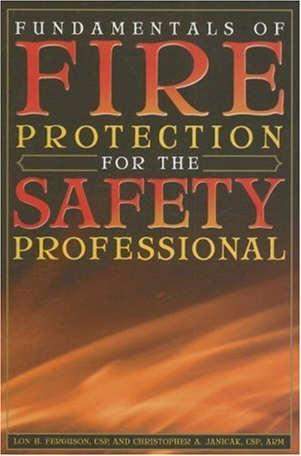 Fundamentals of Fire Protection for the Safety Professional   2005 edition cover