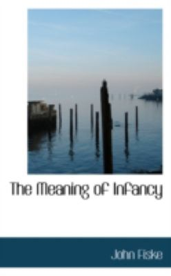 Meaning of Infancy  N/A edition cover