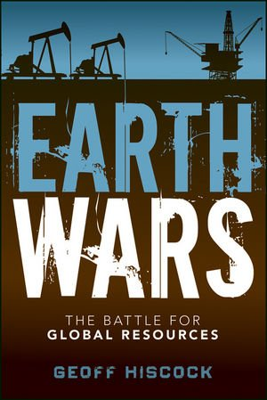 Earth Wars The Battle for Global Resources  2012 edition cover