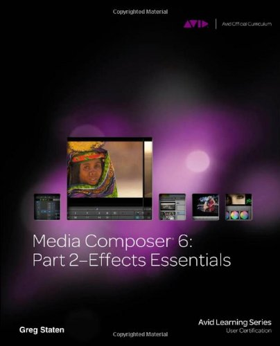 Media Composer 6 Effects Essentials  2013 edition cover