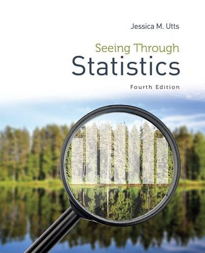Seeing Through Statistics: 4th 2013 9781285050881 Front Cover