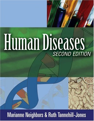 Human Diseases  2nd 2006 (Revised) 9781401870881 Front Cover