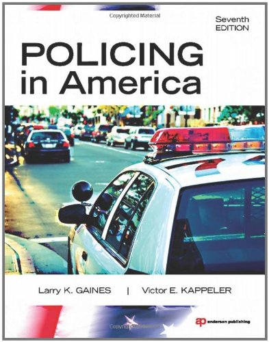 Policing in America  7th 2011 (Revised) 9781437734881 Front Cover