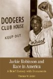 Jackie Robinson and Race in America A Brief History with Documents  2014 edition cover