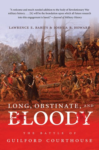 Long, Obstinate, and Bloody The Battle of Guilford Courthouse  2013 edition cover