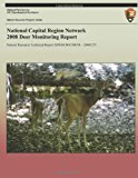National Capital Region Network 2008 Deer Monitoring Report  N/A 9781492944881 Front Cover