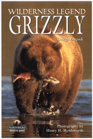 Grizzly Wilderness Legend  1997 (Reprint) 9781559715881 Front Cover