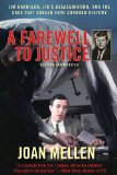 Farewell to Justice Jim Garrison, JFK's Assassination, and the Case That Should Have Changed History N/A 9781620871881 Front Cover