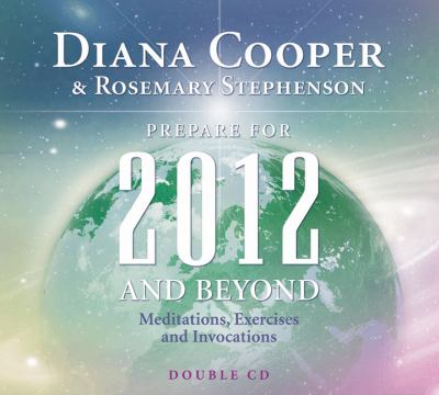 Prepare for 2012 and Beyond: Meditations, Exercises and Invocations  2010 edition cover
