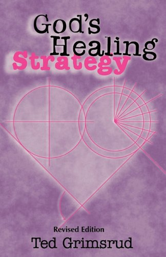 God's Healing Strategy, Revised Edition An Introduction to the Bible's Main Themes  2011 edition cover