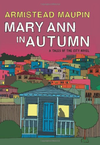 Mary Ann in Autumn A Tales of the City Novel N/A 9780061470882 Front Cover