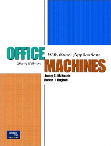 Office Machines With Excel Applications 6th 2003 (Revised) edition cover