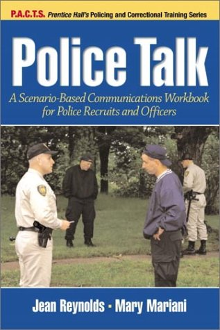 Police Talk A Scenario-Based Communications Workbook for Police Recruits and Officers  2002 edition cover