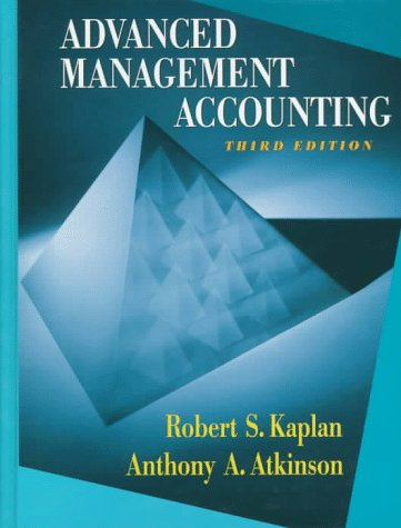Advanced Management Accounting  3rd 1998 (Revised) edition cover