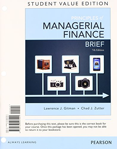 Principles of Managerial Finance, Brief, Student Value Edition Plus NEW MyFinanceLab with Pearson EText -- Access Card  7th 2015 edition cover