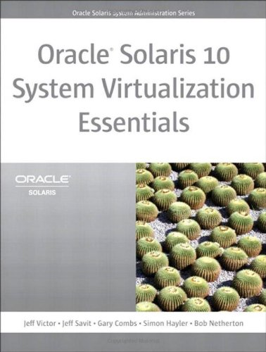 Oracle Solaris 10 System Virtualization Essentials   2011 9780137081882 Front Cover