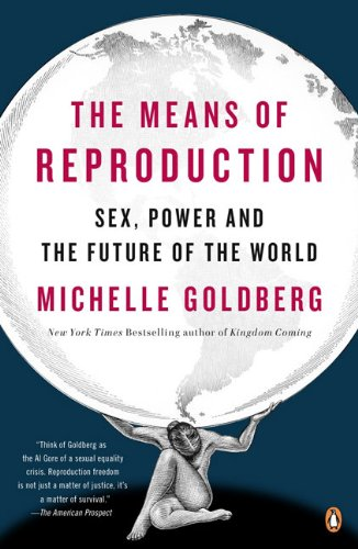 Means of Reproduction Sex, Power, and the Future of the World  2010 edition cover