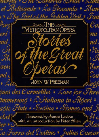 Metropolitan Opera Stories of the Great Operas   1984 edition cover