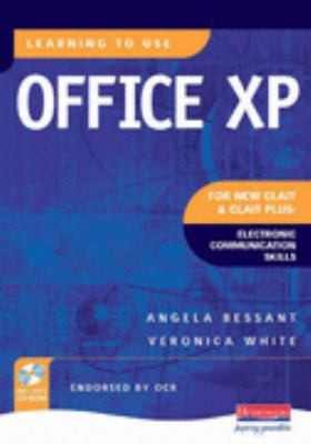 Learning to Use Office Xp New Clait Plus: Electronic Communication Skills N/A edition cover