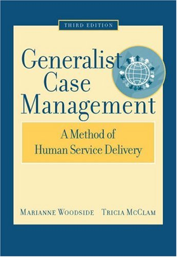 Generalist Case Management A Method of Human Service Delivery 3rd 2006 (Revised) edition cover