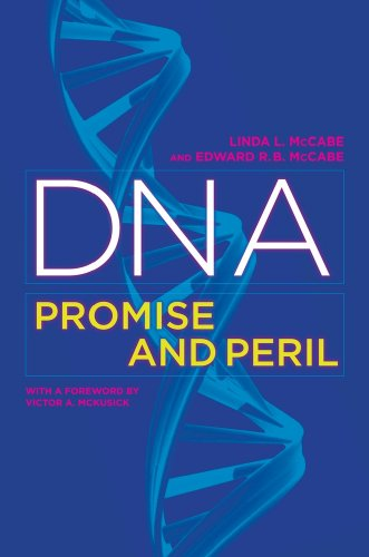 DNA Promise and Peril  2008 9780520265882 Front Cover