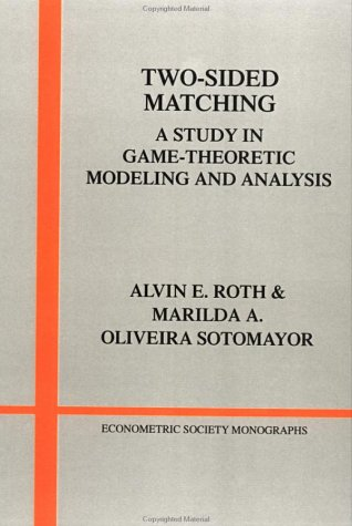 Two-Sided Matching A Study in Game-Theoretic Modeling and Analysis  1992 edition cover