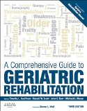 Comprehensive Guide to Geriatric Rehabilitation [previously Entitled Geriatric Rehabilitation Manual] 3rd 2014 edition cover