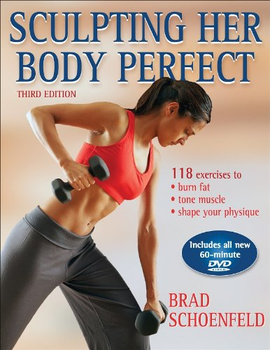 Sculpting Her Body Perfect  3rd 2007 (Revised) edition cover