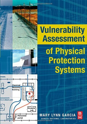 Vulnerability Assessment of Physical Protection Systems   2006 edition cover