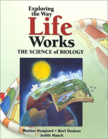 Exploring the Way Life Works The Science of Biology  2001 edition cover