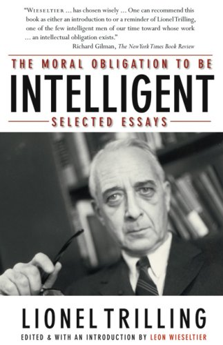 Moral Obligation to Be Intelligent Selected Essays  2008 edition cover