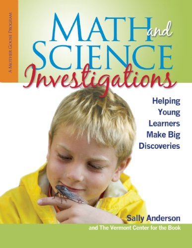 Math and Science Investigations Helping Young Learners Make Big Discoveries  2012 edition cover