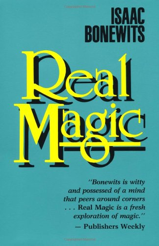 Real Magic An Introductory Treatise on the Basic Principles of Yellow Light  1989 (Reprint) 9780877286882 Front Cover