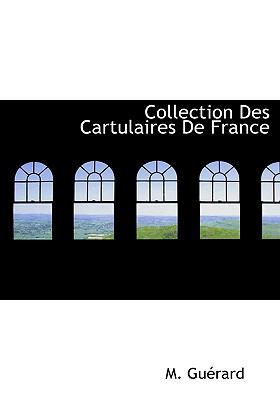 Collection des Cartulaires de France N/A edition cover