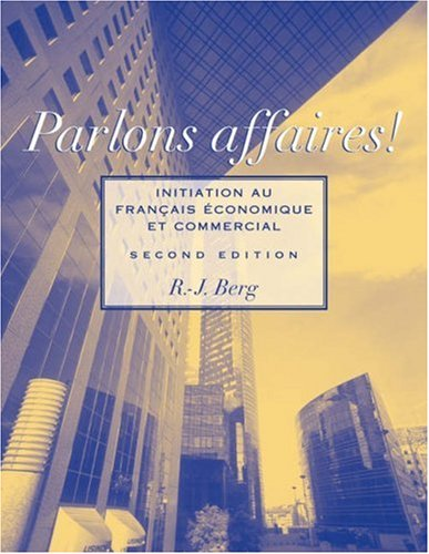 Parlons Affaires! Initiation au Fran�ais �conomique et Commercial 2nd 2006 (Revised) edition cover