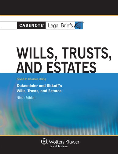 Wills Trusts and Estates Dukeminier and Sitkoff's Wills, Trusts, and Estates 9th (Student Manual, Study Guide, etc.) edition cover
