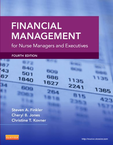 Financial Management for Nurse Managers and Executives  4th 2013 9781455700882 Front Cover