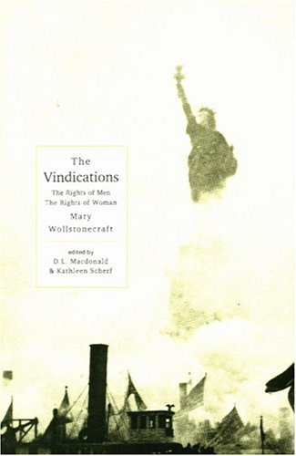 Vindications The Rights of Men and the Rights of Woman  1997 9781551110882 Front Cover