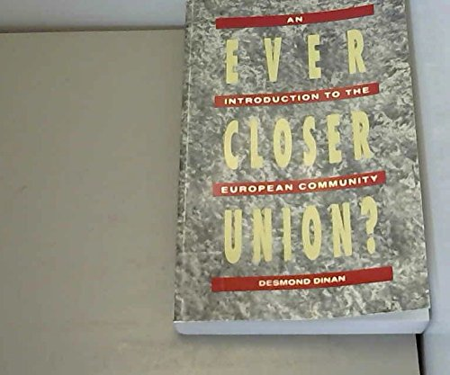 Ever Closer Union? : An Introduction to the European Community 1st edition cover
