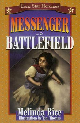 Messenger on the Battlefield   2001 9781556227882 Front Cover