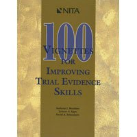 100 Vignettes for Improving Trial Evidence Skills 1st edition cover