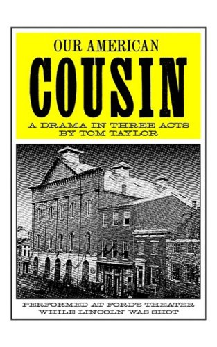 Our American Cousin A Drama in Three Acts N/A 9781557093882 Front Cover