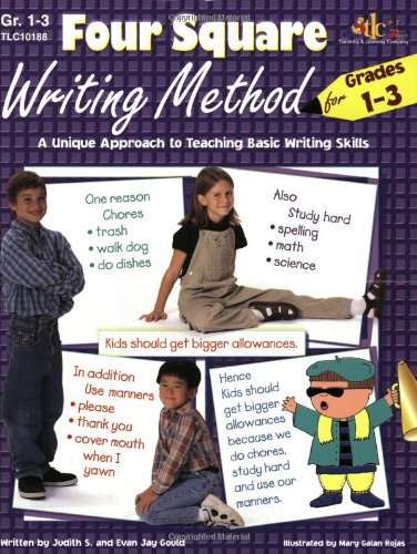 Four Square Writing Method for Grades 1-3 : A Unique Approach to Teaching Basic Writing Skills 1st (Teachers Edition, Instructors Manual, etc.) 9781573101882 Front Cover