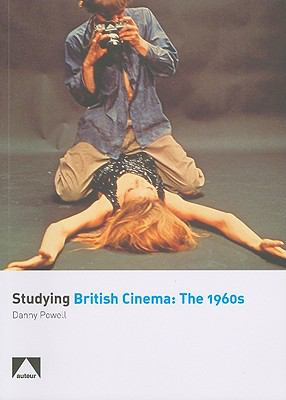 Studying British Cinema The 1960s  2009 edition cover