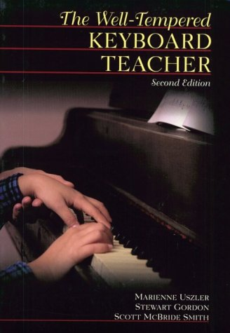 Well-Tempered Keyboard Teacher  2nd 2000 (Revised) 9780028647883 Front Cover