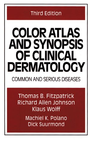 Color Atlas and Synopsis of Clinical Dermatology : Common and Serious Diseases 3rd 1997 edition cover